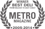 Best Deli award from Metro Magazine